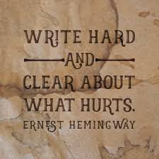 write hard about what hurts 1